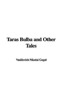Taras Bulba and Othe...
