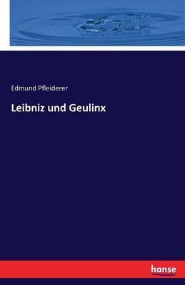 Leibniz und Geulinx