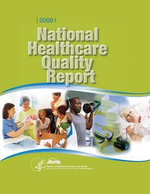 National Healthcare Quality Report, 2009