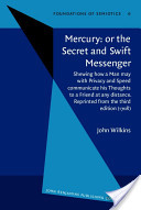 Mercury, Or, The Secret and Swift Messenger