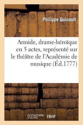 Armide, Drame-Heroiq...