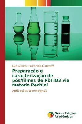 Preparação e caracterização de pós/filmes de PbTiO3 via método Pechini
