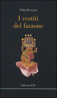 I vestiti del faraone