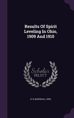 Results of Spirit Leveling in Ohio, 1909 and 1910