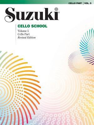 Suzuki Cello School, Vol. 5: Cello Part