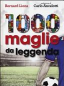 1000 maglie da leggenda