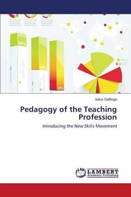 Pedagogy of the Teaching Profession