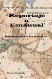 Reportaje a Emanuel- Testamento para la Era de Acuario