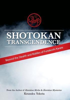 Shotokan Transcendence