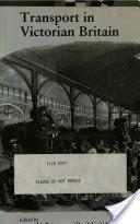 Transport in Victorian Britain