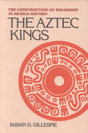The Aztec Kings