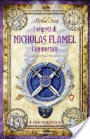 I segreti di Nicholas Flamel l'immortale - L'Incantatrice