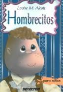 Hombrecitos / Little Men