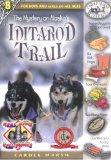 The Mystery on Alaska's Iditarod Trail
