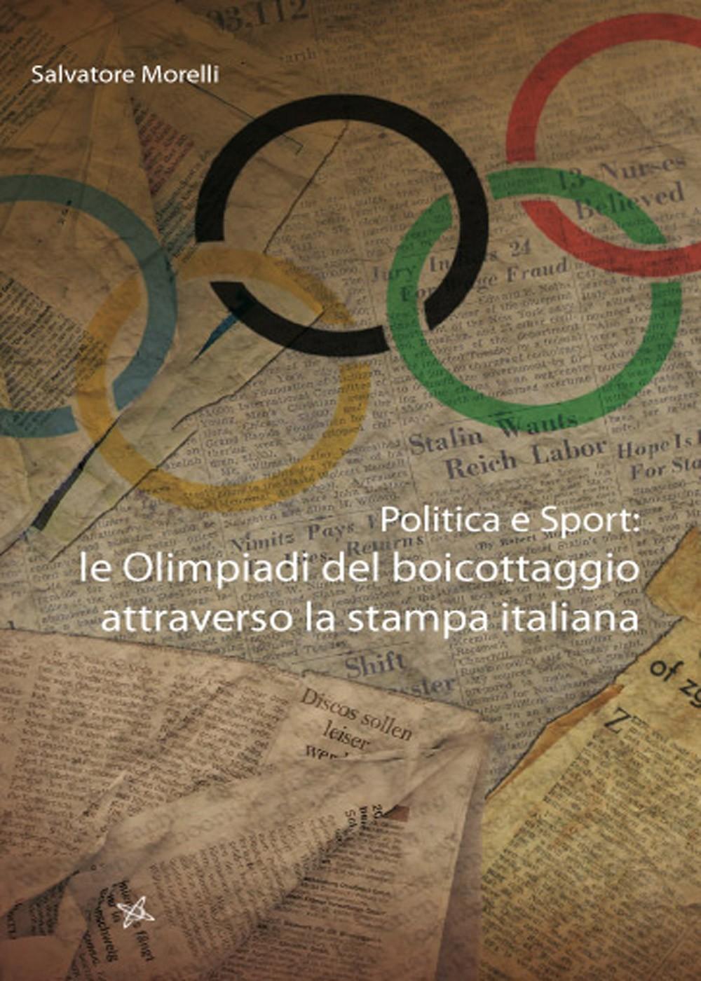 Politica e sport. Le olimpiadi del boicottaggio attraverso la stampa italiana