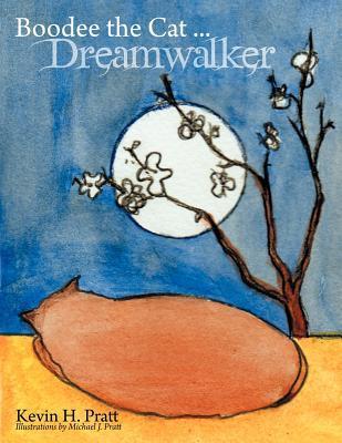 Boodee the Cat . . . Dreamwalker