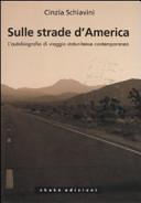 Sulle strade d'America. L'autobiografia di viaggio statunitense contemporanea