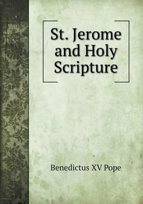 St. Jerome and Holy Scripture