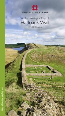 English Heritage An Archaeological Map of Hadrian's Wall