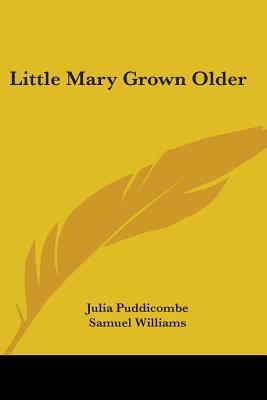 Little Mary Grown Older