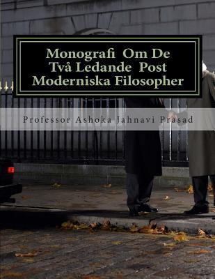 Monografi Om De Två Ledande Post Moderniska Filosopher
