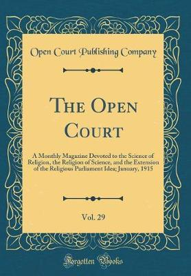 The Open Court, Vol. 29