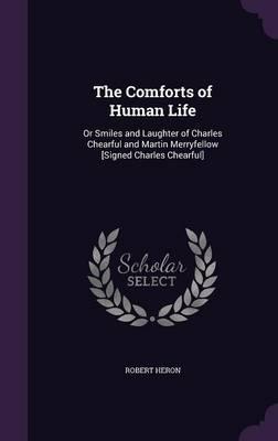 The Comforts of Human Life