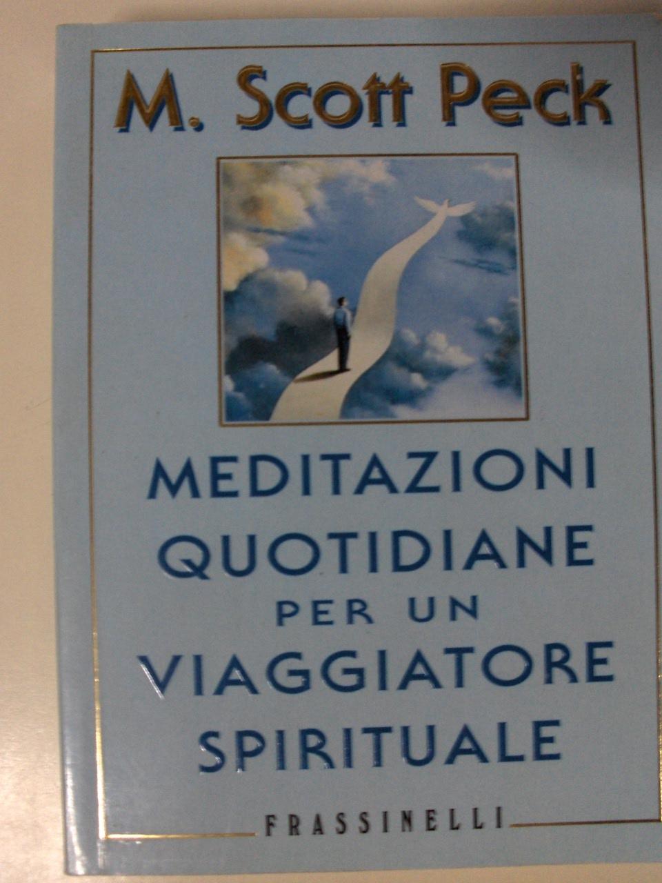 Meditazioni quotidiane per un viaggiatore spirituale
