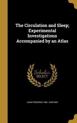 CIRCULATION & SLEEP EXPERIMENT