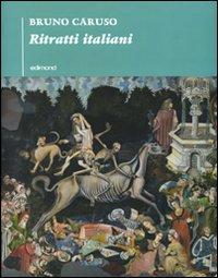 Ritratti italiani. Ediz. illustrata