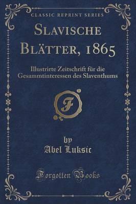 Slavische Blätter, 1865