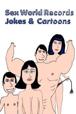 Sex World Records - Jokes & Cartoons