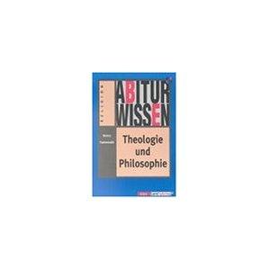 Abiturwissen, Theologie und Philosophie