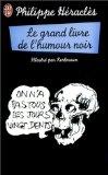 Le grand livre de l'humour noir