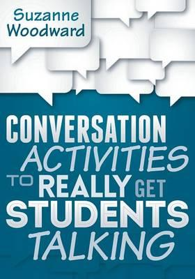 Conversation Activities to Really Get Students Talking