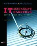 IT Manager's Handbook,Second Edition, Second Edition