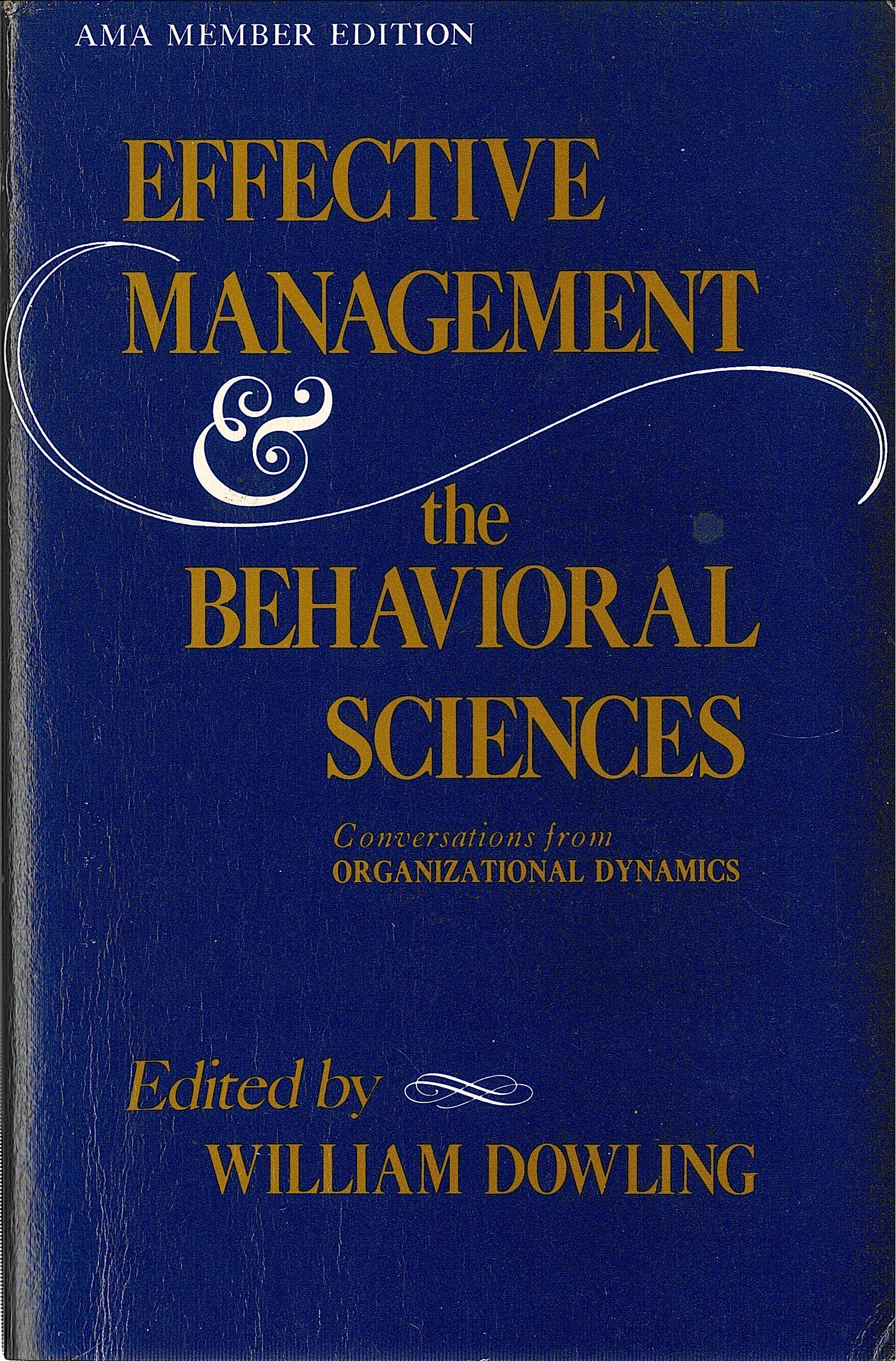 Effective Management and the Behavioral Sciences