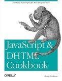 JavaScript & DHTML Cookbook