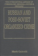 Russian and Post-Soviet Organised Crime