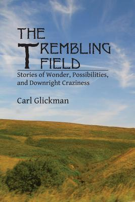 The Trembling Field