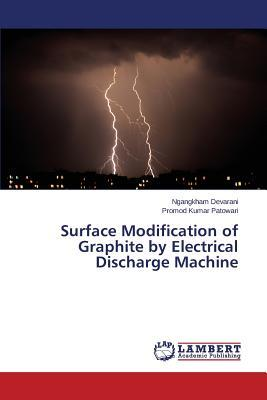 Surface Modification of Graphite by Electrical Discharge Machine