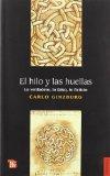 El Hilo y Las Huella...