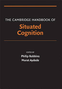 The Cambridge handbook of situated cognition