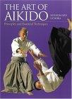 The art of aikido―Principles and essential techniques