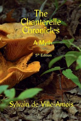 The Chanterelle Chronicles