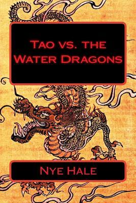 Tao Vs. the Water Dragons