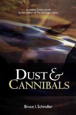 Dust & Cannibals