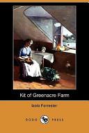 Kit of Greenacre Farm (Dodo Press)