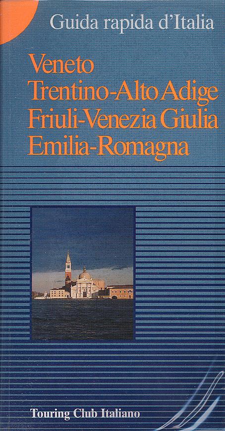 Veneto, Trentino Alto Adige, Friuli Venezia Giulia, Emilia Romagna