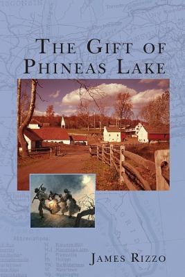 The Gift of Phineas Lake